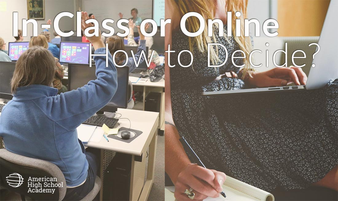 In class or online high school course. American High School Academy